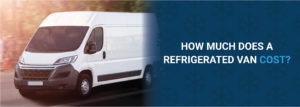 cool running rental how much do refrigerated vans cost