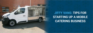 Header to jiffy van blog post on mobile catering business